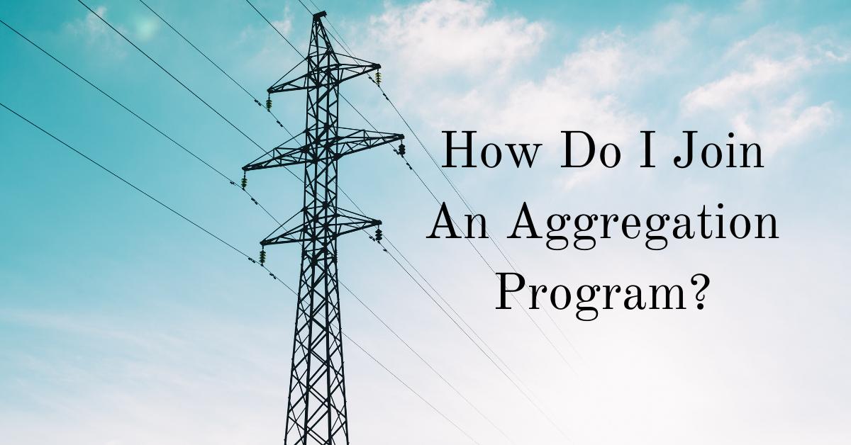 How Do I Join An Aggregation Program?